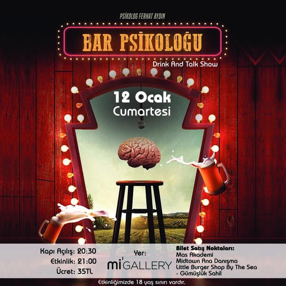 Bar Psikoloğu 12 Ocak'ta Mi'Gallery sahnesine geliyor!