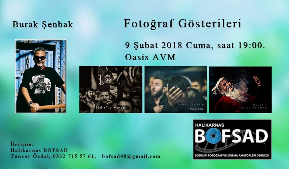 Burak Şenbak Fotograf  GÖSTERİSİ OASİS'TE