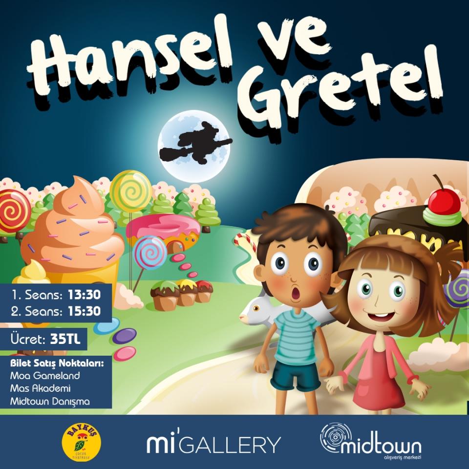 Çocuklar! Bu Hafta Sonu Hansel ve Gretel'in Şeker Dolu Dünyasını Mi Gallery'de Keşfetmeye Hazır mısınız?