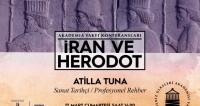 """""""İRAN VE HERODOT""""  Konferansı Düzenleniyor"""
