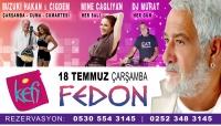 Fedon 18 Temmuz'da Kefi Bodrum'da
