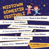 Midtown, Sömestir Festivali'yle Tatilinizi Şenlendiriyor!