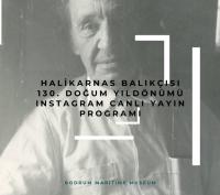 Halikarnas Balıkçısı  canlı yayınlarla anılacak